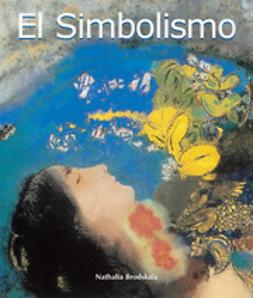 Brodskaya, Nathalia - El Simbolismo, ebook