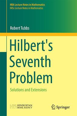 Tubbs, Robert - Hilbert's Seventh Problem, ebook