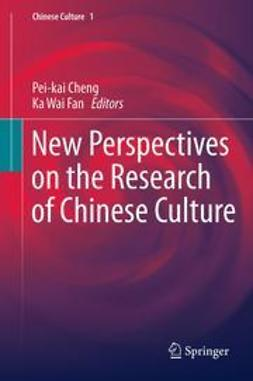 Cheng, Pei-kai - New Perspectives on the Research of Chinese Culture, ebook