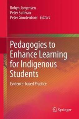 Jorgensen, Robyn - Pedagogies to Enhance Learning for Indigenous Students, ebook