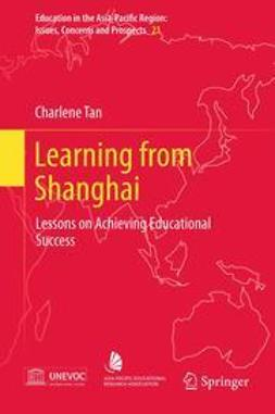 Tan, Charlene - Learning from Shanghai, ebook