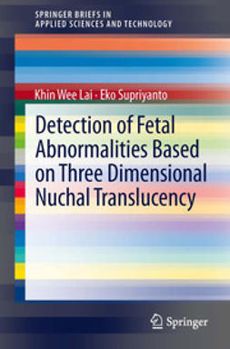 Lai, Khin Wee - Detection of Fetal Abnormalities Based on Three Dimensional Nuchal Translucency, ebook