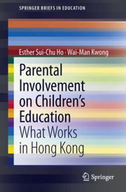 Ho, Esther Sui-Chu - Parental Involvement on Children's Education, ebook