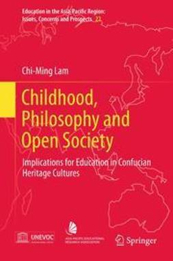 Lam, Chi-Ming - Childhood, Philosophy and Open Society, ebook