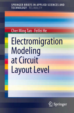 Tan, Cher Ming - Electromigration Modeling at Circuit Layout Level, ebook