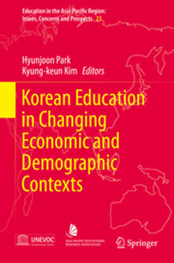 Park, Hyunjoon - Korean Education in Changing Economic and Demographic Contexts, ebook