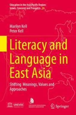 Kell, Marilyn - Literacy and Language in East Asia, ebook