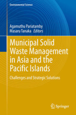 Pariatamby, Agamuthu - Municipal Solid Waste Management in Asia and the Pacific Islands, ebook