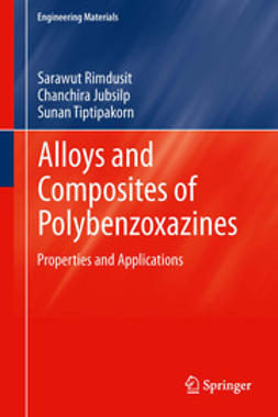 Rimdusit, Sarawut - Alloys and Composites of Polybenzoxazines, ebook