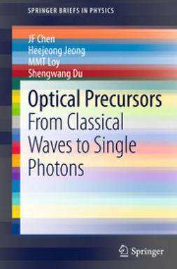 Chen, JF - Optical Precursors, ebook