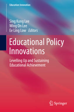 Lee, Sing Kong - Educational Policy Innovations, e-kirja