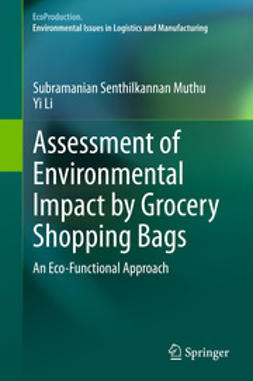 Muthu, Subramanian Senthilkannan - Assessment of Environmental Impact by Grocery Shopping Bags, ebook