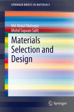 Maleque, Md Abdul - Materials Selection and Design, ebook