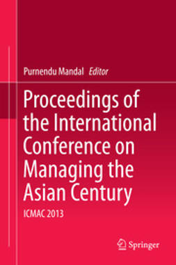 Mandal, Purnendu - Proceedings of the International Conference on Managing the Asian Century, e-bok