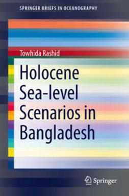 Rashid, Towhida - Holocene Sea-level Scenarios in Bangladesh, e-bok