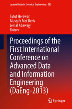 Herawan, Tutut - Proceedings of the First International Conference on Advanced Data and Information Engineering (DaEng-2013), ebook