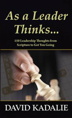 Kadalie, David - As a Leader Thinks…, ebook