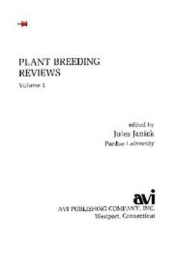 - Plant Breeding Reviews, Volume 1, ebook