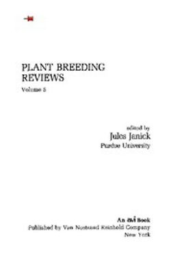 - Plant Breeding Reviews, Volume 5, ebook