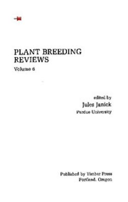 - Plant Breeding Reviews, Volume 6, ebook