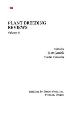 - Plant Breeding Reviews, Volume 8, ebook