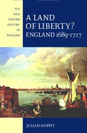 A Land of Liberty? England 1689-1727