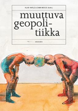 Harle, Vilho - Muuttuva geopolitiikka, e-kirja