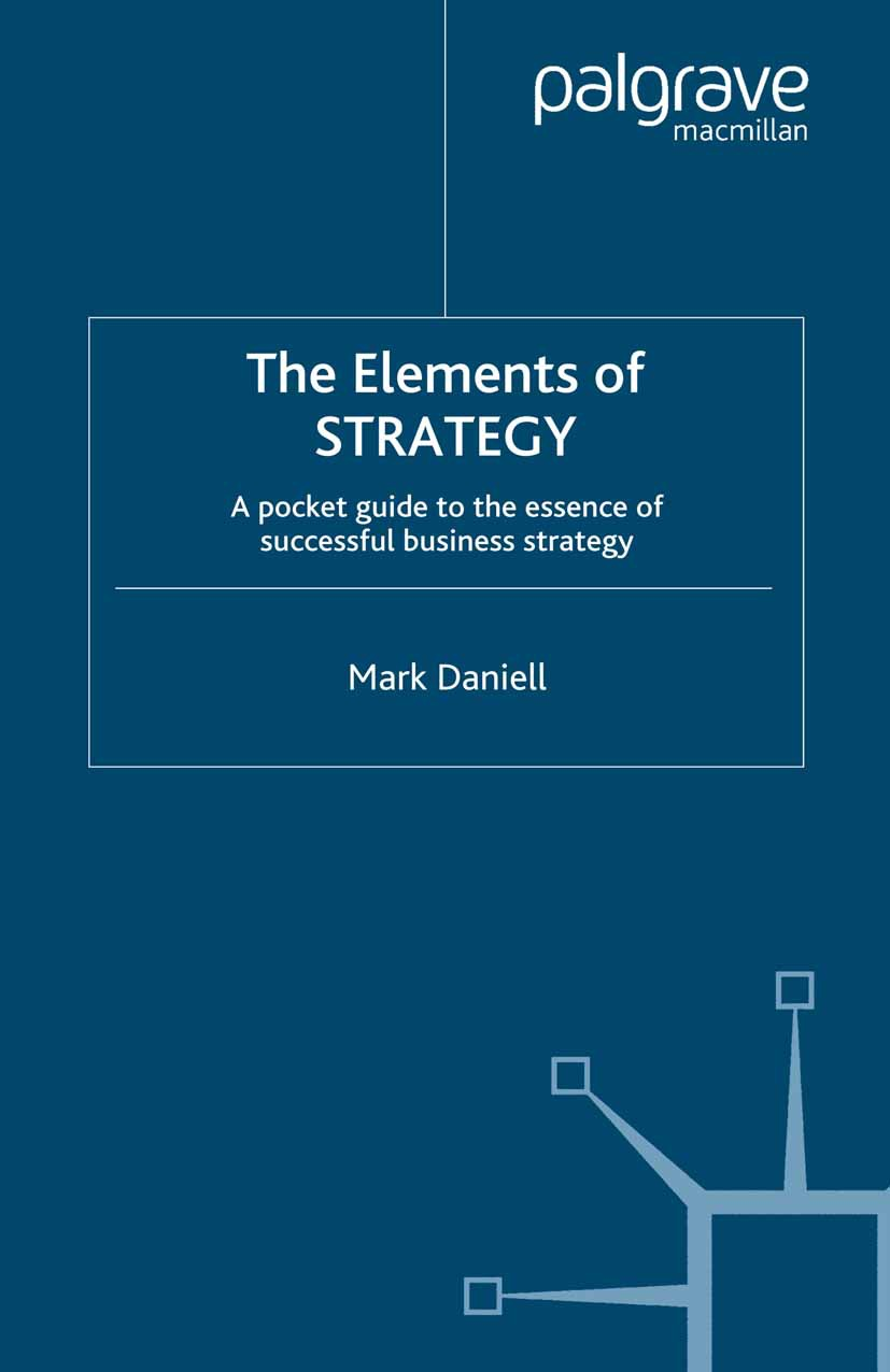 Daniell, Mark - The Elements of STRATEGY, ebook