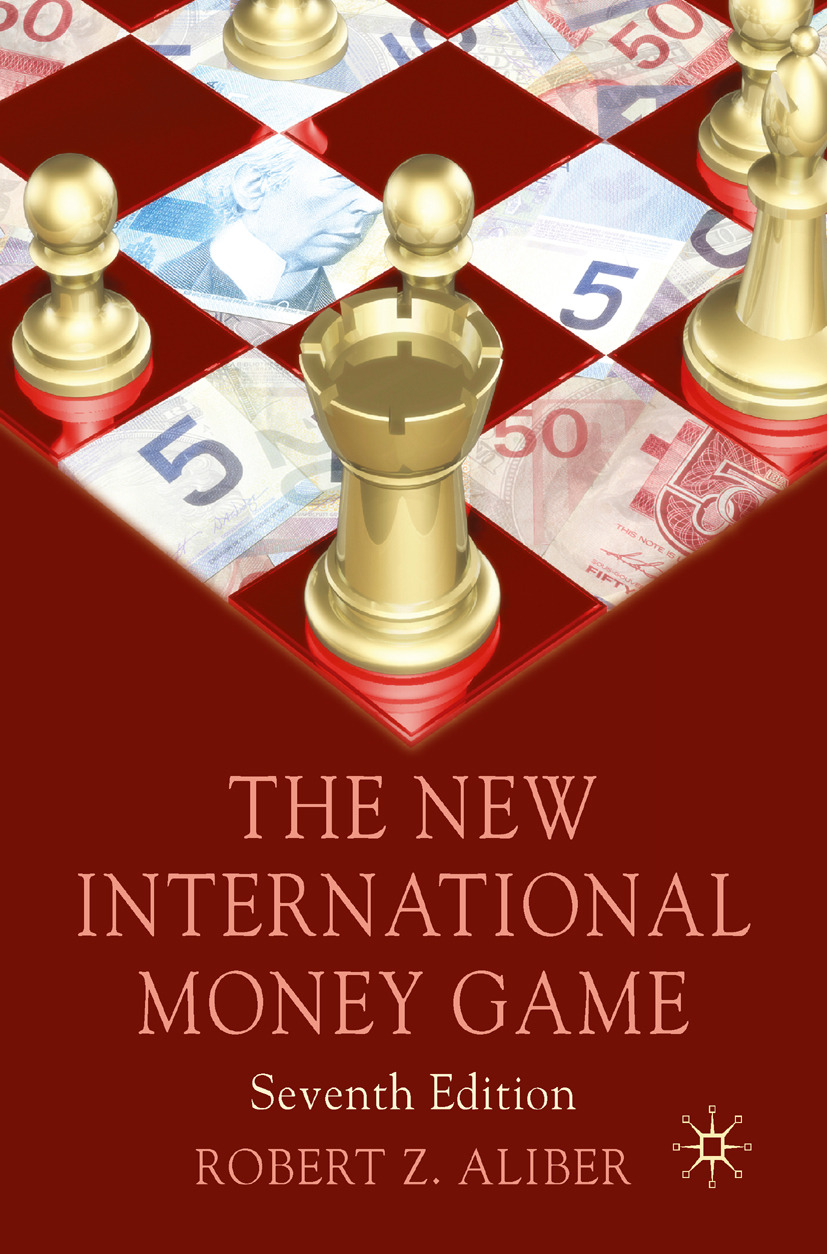 Aliber, Robert Z. - The New International Money Game, ebook