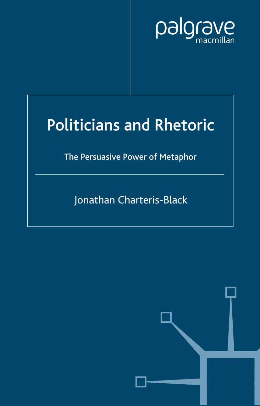 Charteris-Black, Jonathan - Politicians and Rhetoric, ebook