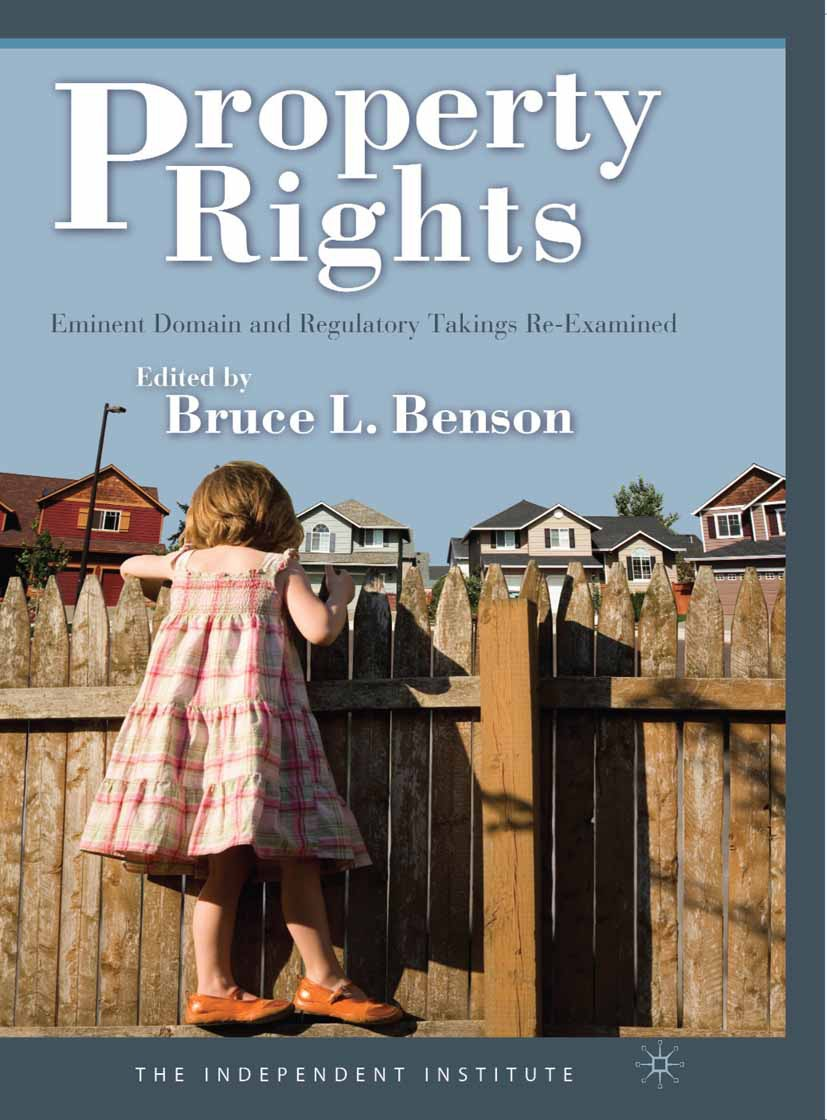 Benson, Bruce L. - Property Rights, e-bok