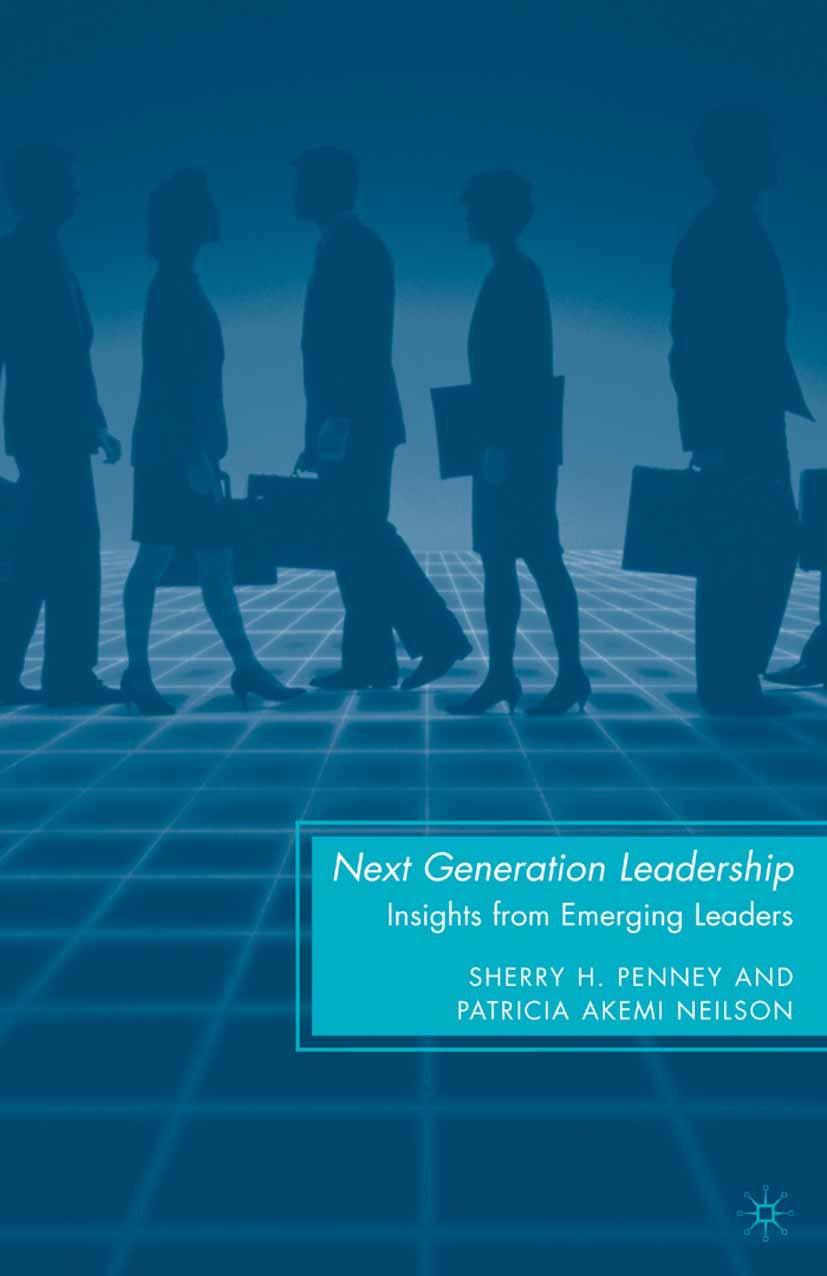 Neilson, Patricia Akemi - Next Generation Leadership, ebook