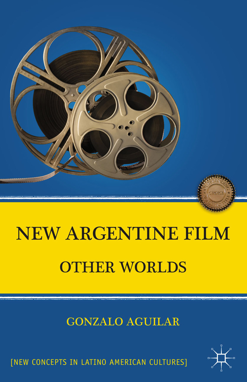 Aguilar, Gonzalo - New Argentine Film, ebook
