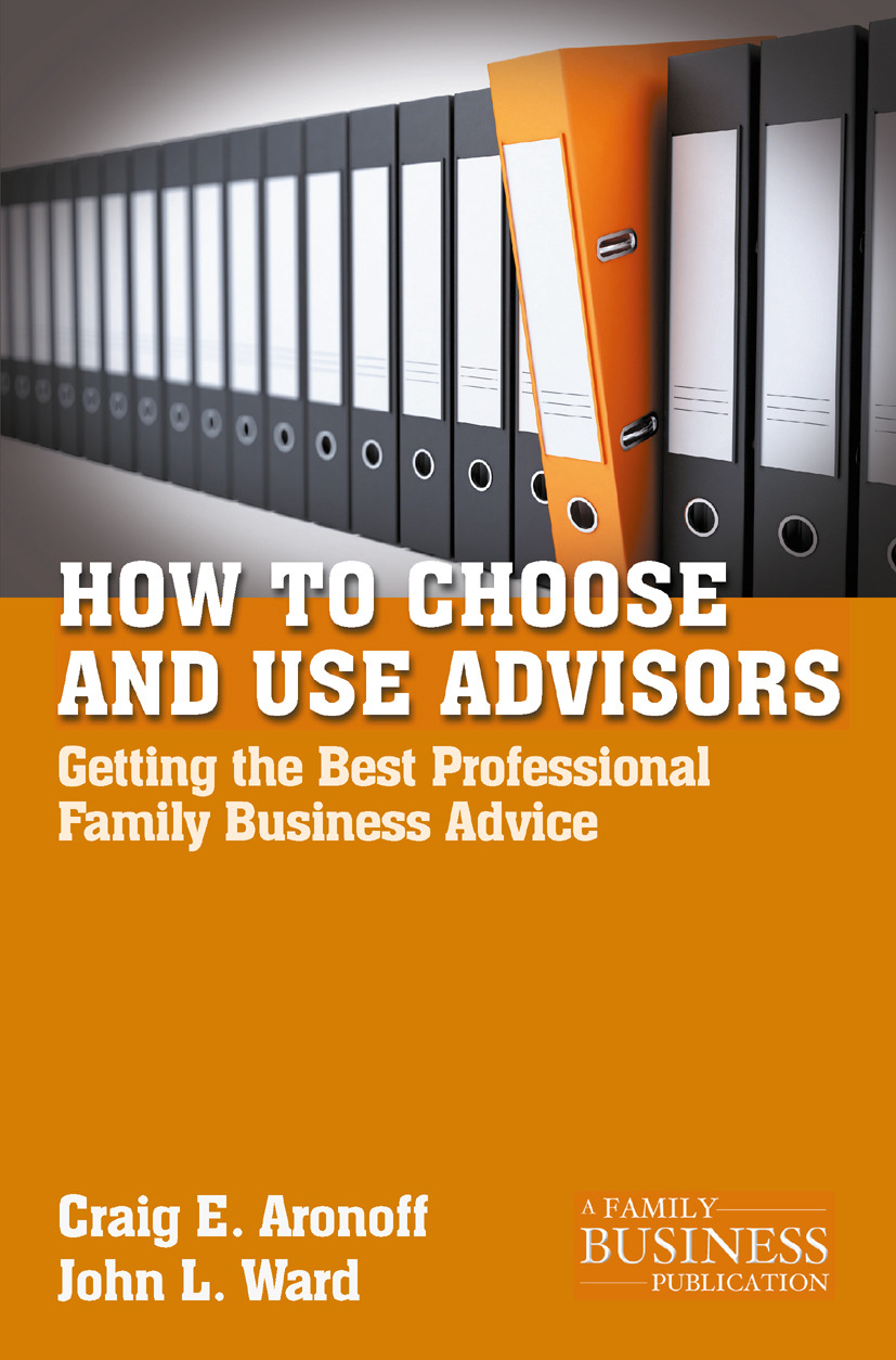 Aronoff, Craig E. - How to Choose and Use Advisors, ebook