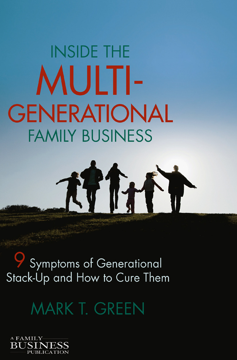 Green, Mark T. - Inside the Multi-Generational Family Business, ebook
