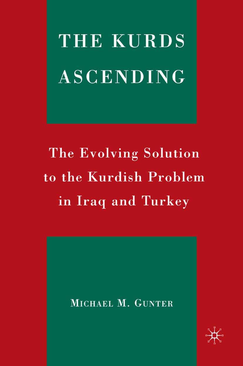 Gunter, Michael M. - The Kurds Ascending, ebook