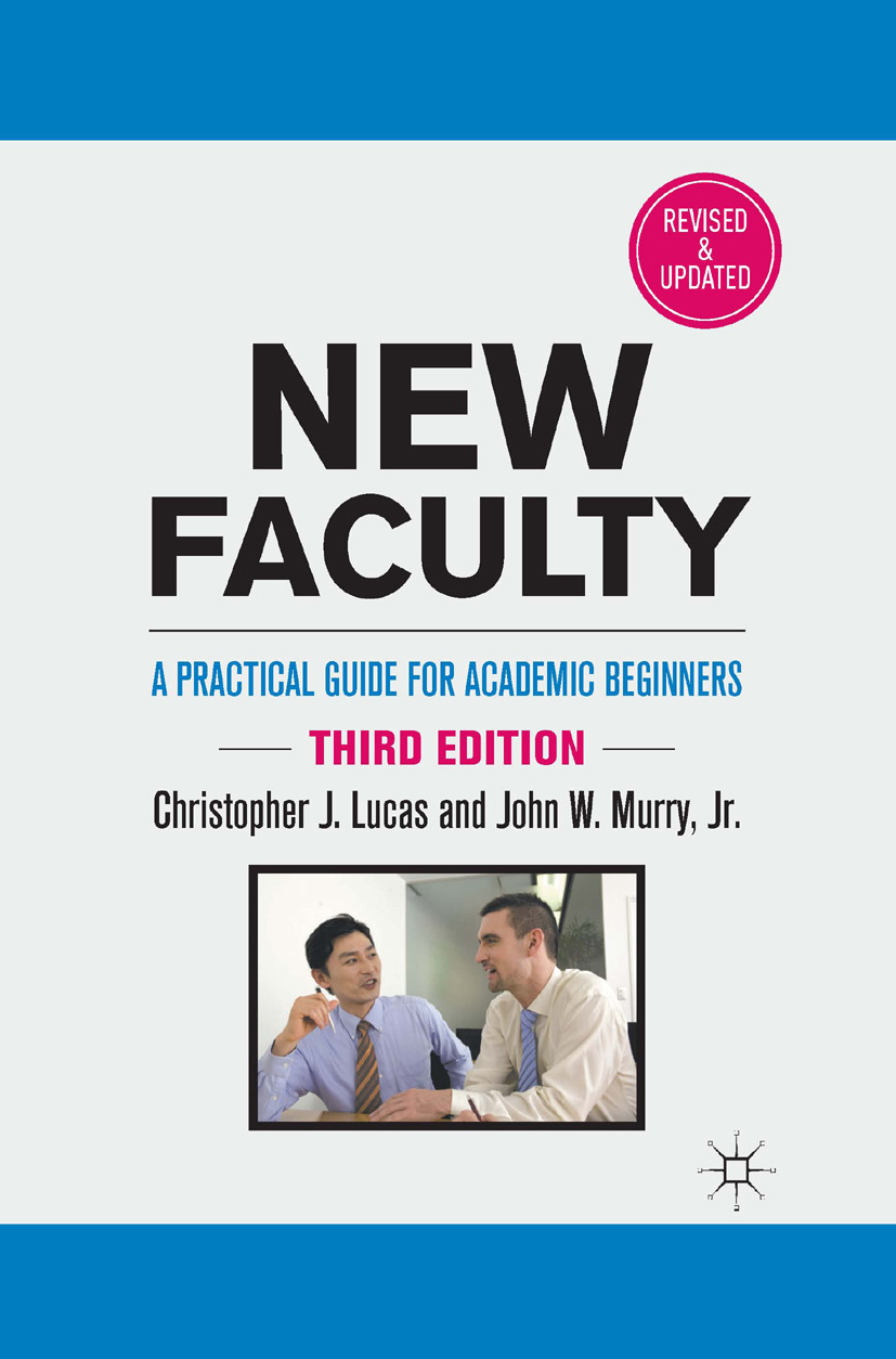 Lucas, Christopher J. - New Faculty, e-bok