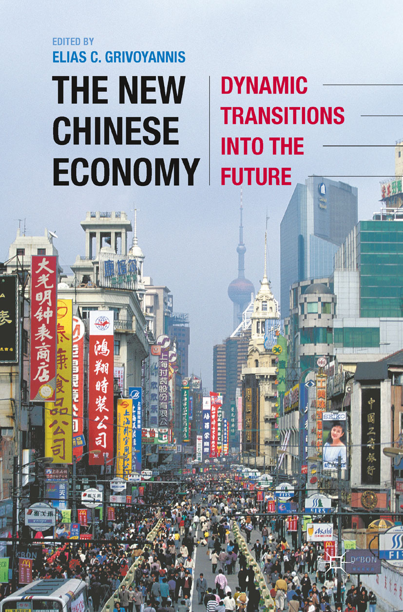 Grivoyannis, Elias C. - The New Chinese Economy, ebook