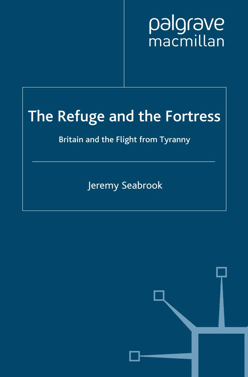 Seabrook, Jeremy - The Refuge and the Fortress, ebook