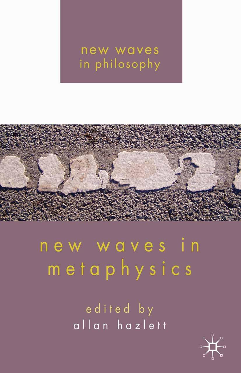 Hazlett, Allan - New Waves in Metaphysics, ebook