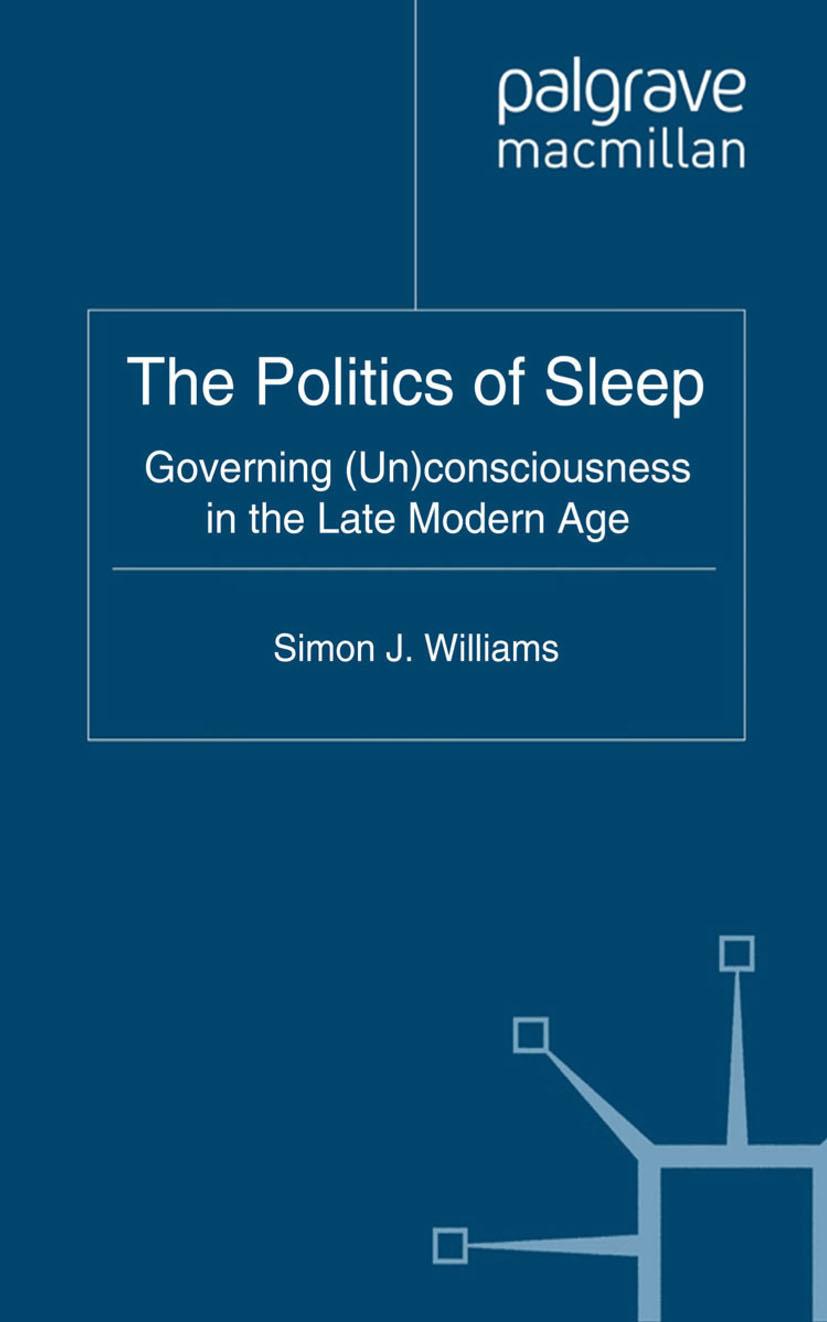 Williams, Simon J. - The Politics of Sleep, ebook