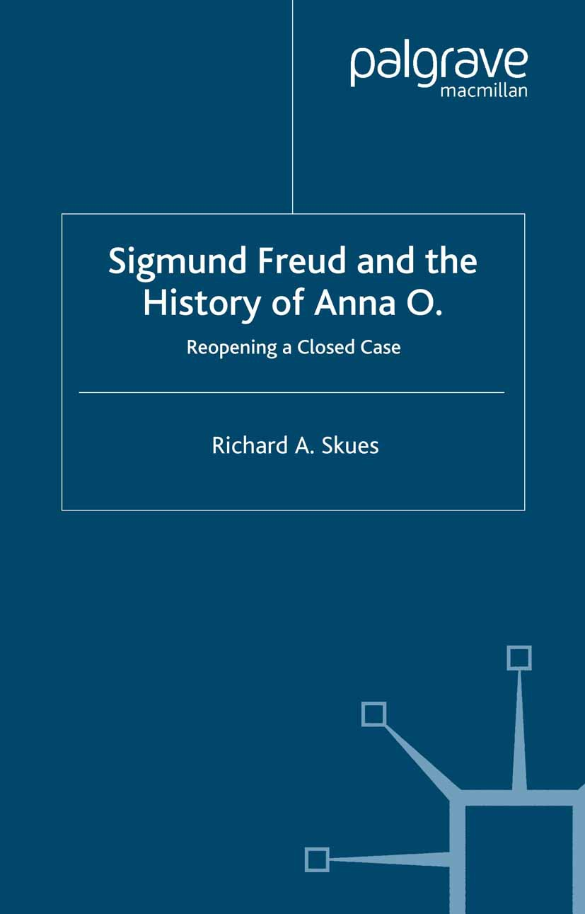 Skues, Richard A. - Sigmund Freud and the History of Anna O., ebook