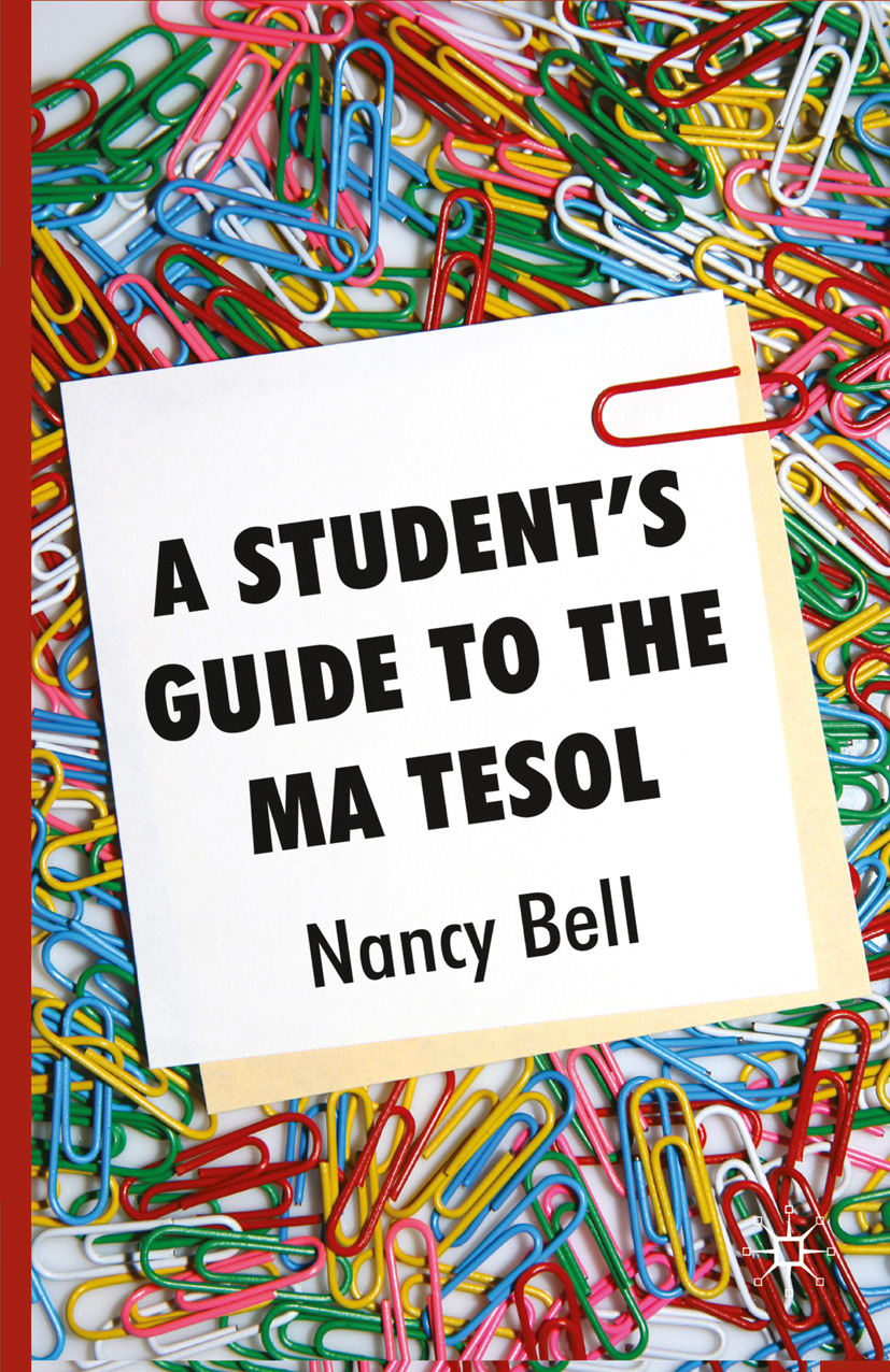 Bell, Nancy - A Student's Guide to the MA TESOL, ebook