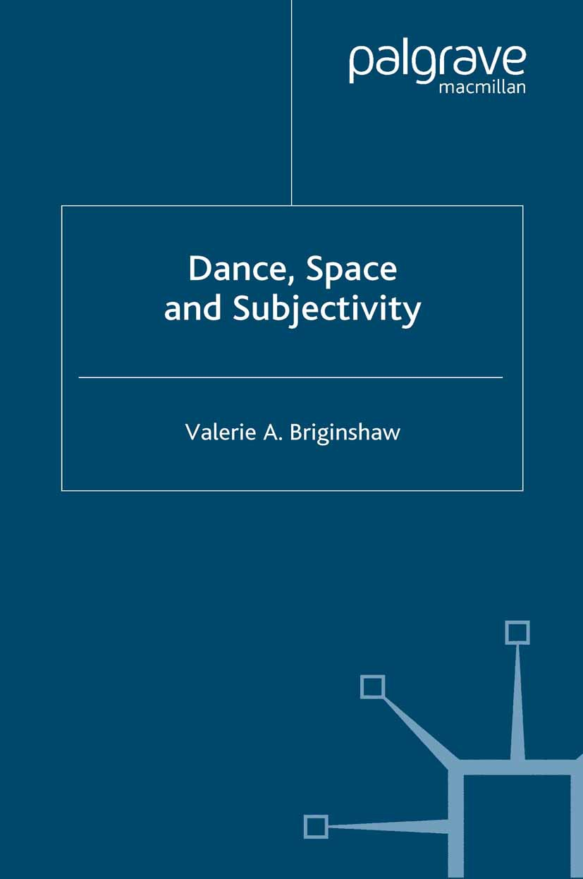 Briginshaw, Valerie A. - Dance, Space and Subjectivity, ebook
