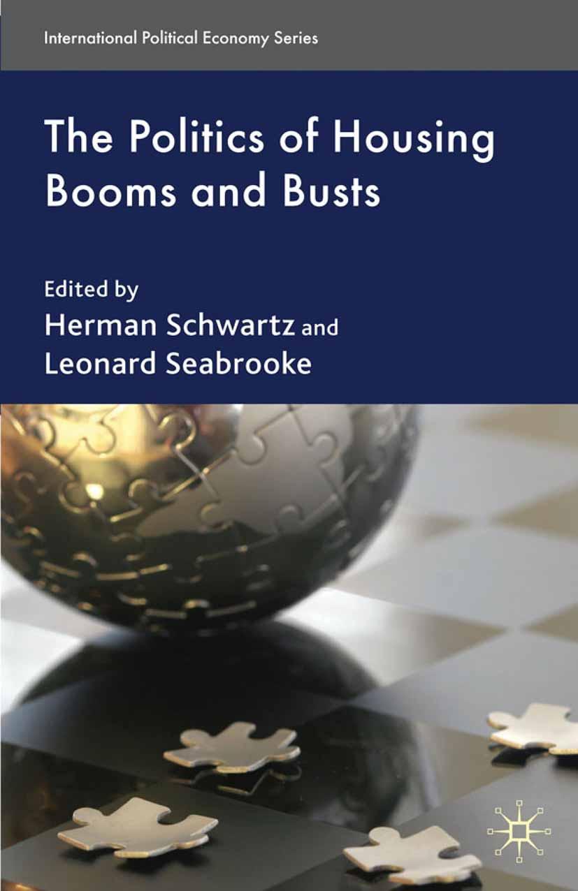 Schwartz, Herman M. - The Politics of Housing Booms and Busts, e-kirja