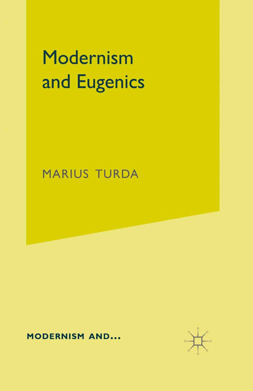 Turda, Marius - Modernism and Eugenics, ebook