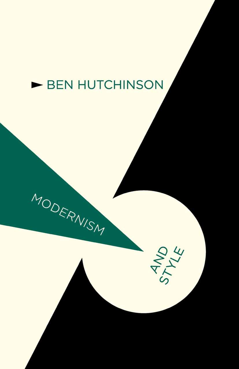 Hutchinson, Ben - Modernism and Style, ebook