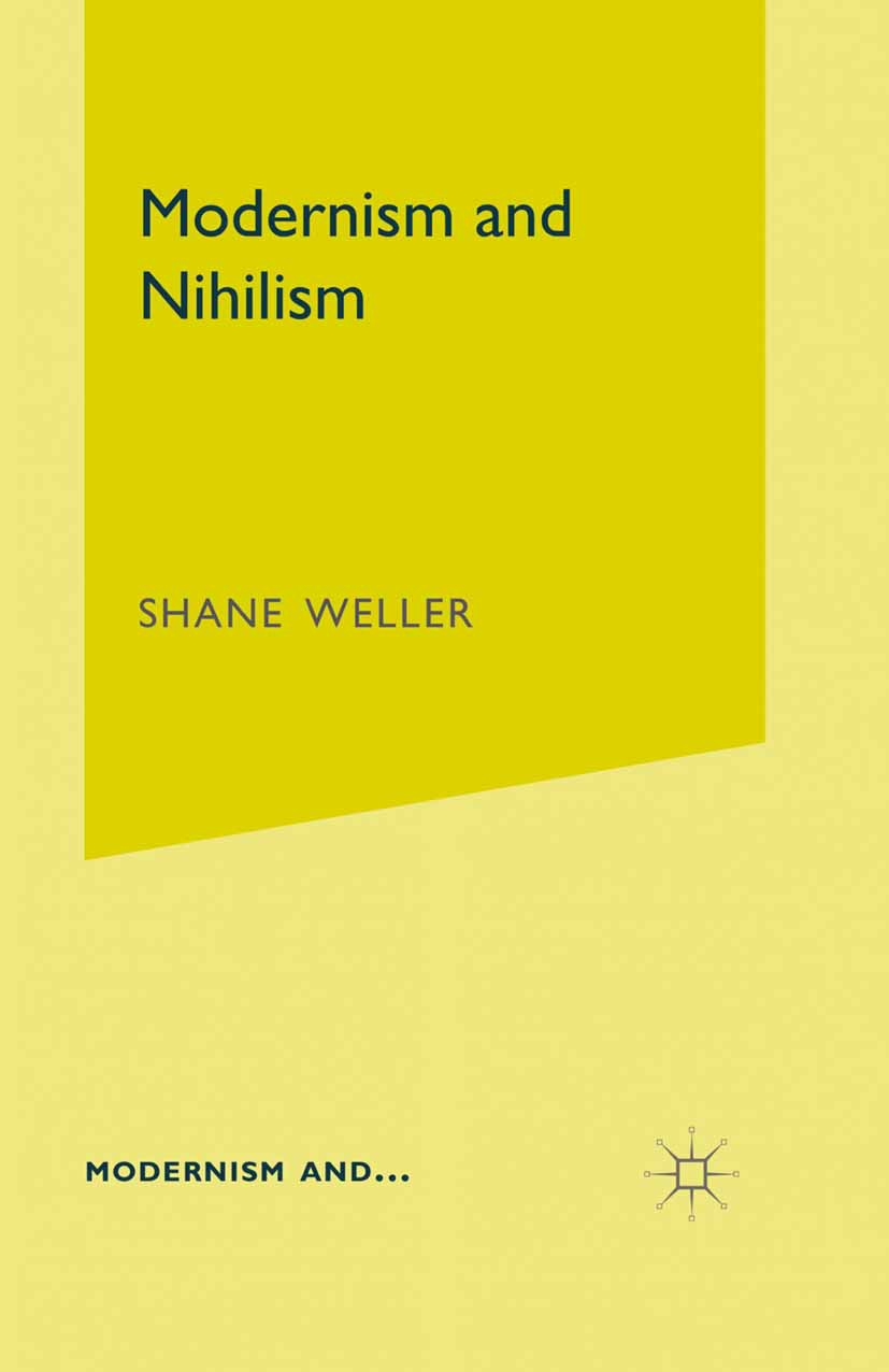 Weller, Shane - Modernism and Nihilism, ebook