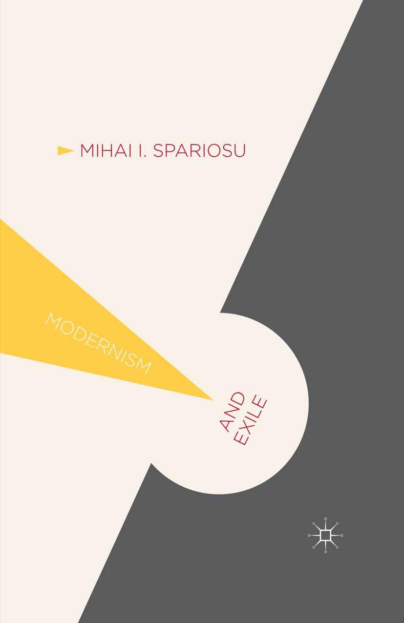Spariosu, Mihai I. - Modernism and Exile, ebook