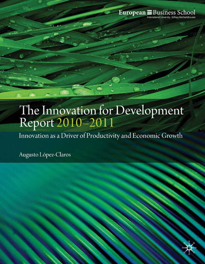 López-Claros, Augusto - The Innovation for Development Report 2010–2011, ebook